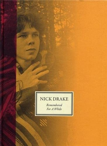 Remembered for a While (Hardcover): Nick Drake