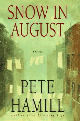 an analysis of the snow in august book by pete hamill Snow in august is set in brooklyn in 1947 michael devlin, an eleven year old roman catholic boy, befriends a rabbi who is a refugee from prague he listens to the rabbi's stories of the old country, helps around the synogogue and teaches the rabbi english.