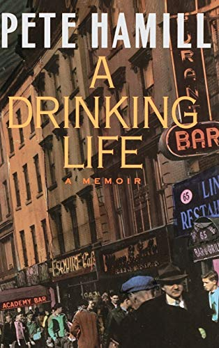 A Drinking Life A Memoir [signed]