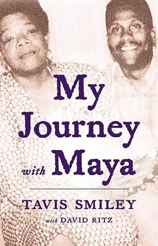 My Journey with Maya: Smiley, Tavis; Ritz,