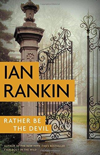 Rather Be the Devil (A Rebus Novel,: Rankin, Ian