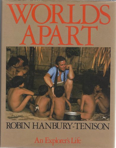 9780316342803: Worlds Apart : An Explorer's Life