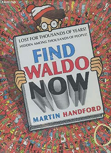 Find Waldo Now (0316342920) by Handford, Martin