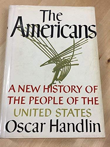 9780316343060: The Americans: A New History of the People of the United States