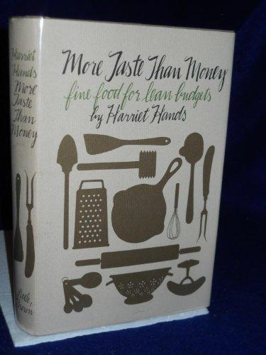 9780316343183: More taste than money: Fine food for lean budgets