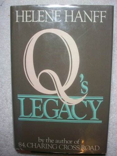 Q's Legacy: Hanff, Helene