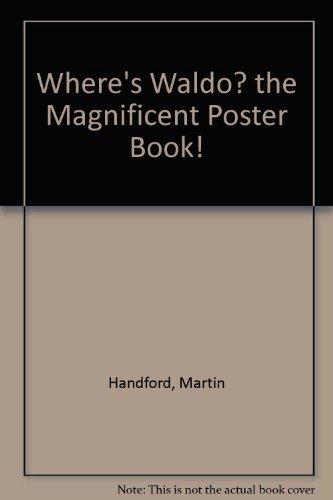 9780316343527: Where's Waldo? the Magnificent Poster Book!