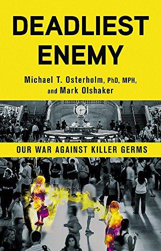 9780316343695: Deadliest Enemy: Our War Against Killer Germs