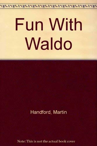 Fun With Waldo: Handford, Martin