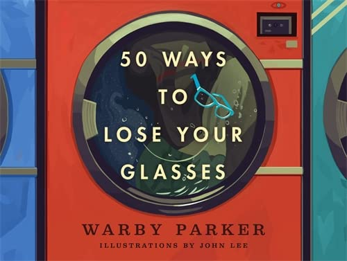 9780316344845: 50 Ways to Lose Your Glasses