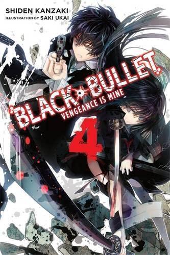 9780316344913: Black Bullet, Vol. 4 - light novel