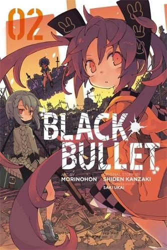 9780316345132: Black Bullet, Vol. 2 (manga)