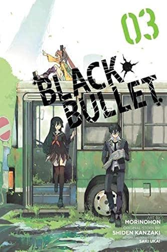 9780316345323: Black Bullet, Vol. 3 - manga (Black Bullet (manga))
