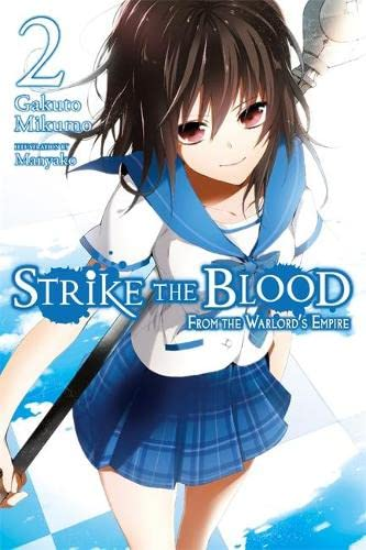 9780316345491: Strike the Blood, Vol. 2: From the Warlord's Empire - light novel