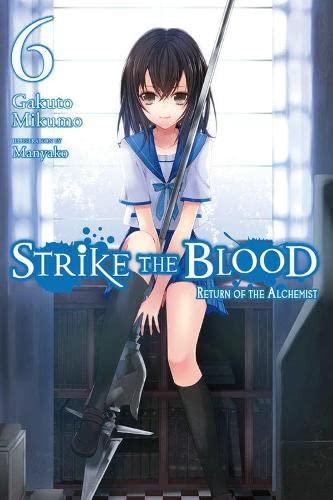 9780316345583: Strike the Blood, Vol. 6 - light novel
