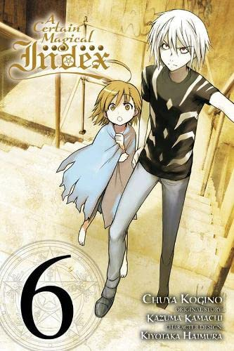 9780316345996: A Certain Magical Index, Vol. 6 - manga (A Certain Magical Index (manga))