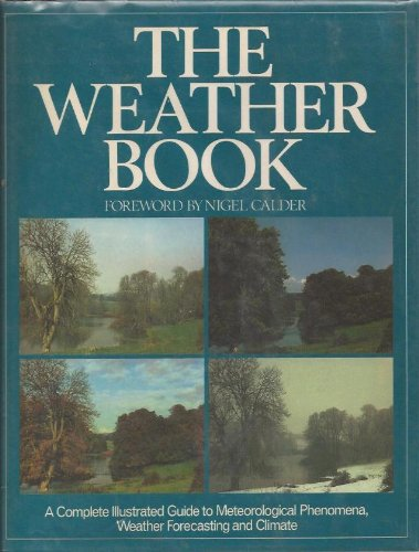 9780316346238: The Weather Book