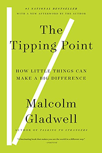 9780316346627: The Tipping Point: How Little Things Can Make a Big Difference