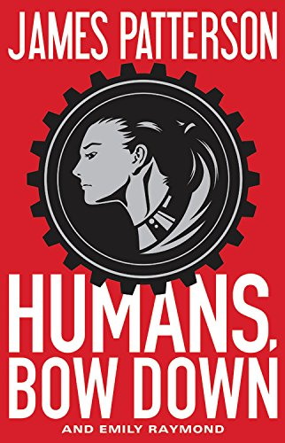 Humans Bow Down: James Patterson, Emily