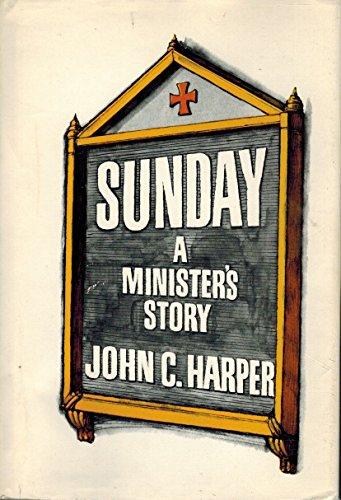 9780316347099: Sunday: a minister's story