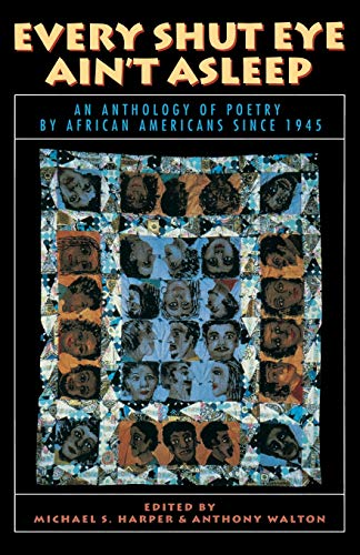 9780316347105: Every Shut Eye Ain't Asleep: An Anthology of Poetry by African Americans Since 1945