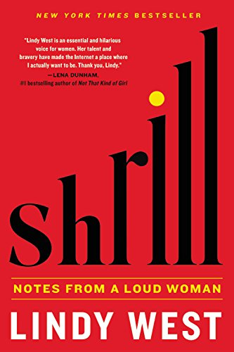 9780316348409: Shrill: Notes from a Loud Woman