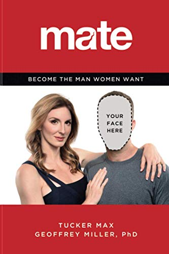 9780316349437: Mate: A Man's Guide to the World of Sex and Dating