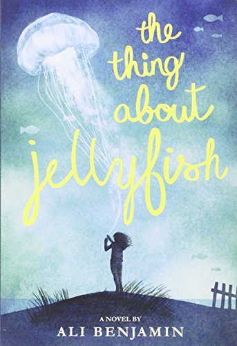 9780316349468: The Thing About Jellyfish