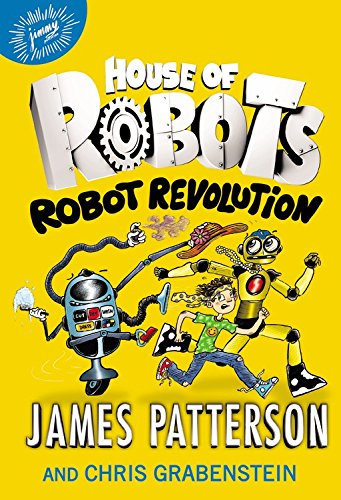 9780316349581: House of Robots: Robot Revolution