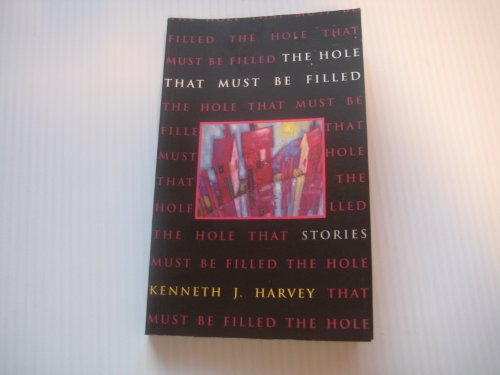 Hole That Must Be Filled: Harvey, Kenneth J.