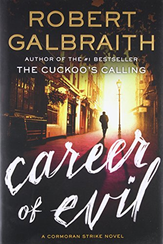 9780316349932: Career of Evil (A Cormoran Strike Novel)