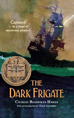 9780316350099: The Dark Frigate