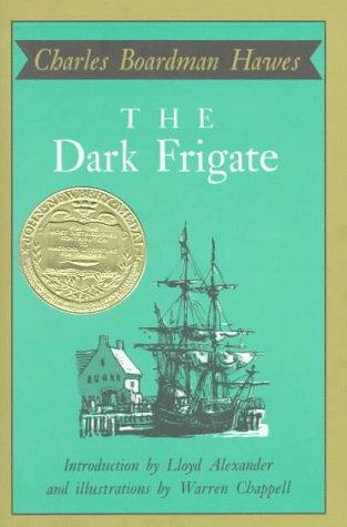 9780316350969: The Dark Frigate