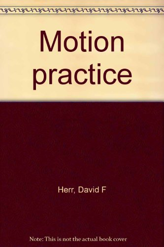 9780316351768: Motion practice