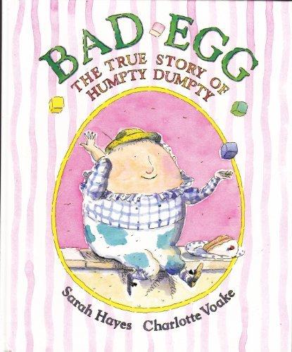 9780316351843: Bad Egg: The True Story of Humpty Dumpty