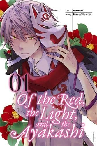 9780316351966: Of the Red, the Light, and the Ayakashi, Vol. 1