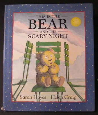 9780316352505: This Is the Bear and the Scary Night