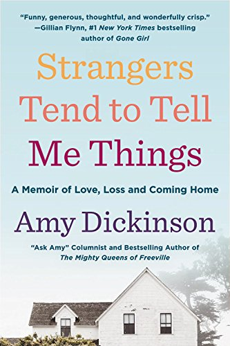 9780316352628: Strangers Tend to Tell Me Things: A Memoir of Love, Loss, and Coming Home