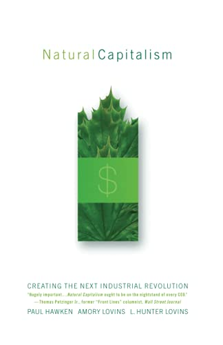 9780316353007: Natural Capitalism: Creating the Next Industrial Revolution