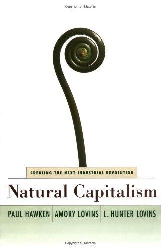 Natural Capitalism: Paul Hawken, Amory