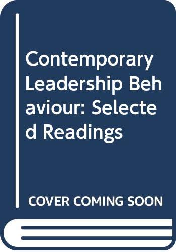 Contemporary Leadership Behaviour: Selected Readings: Eleanor C. Hein,