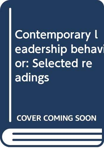 Contemporary leadership behavior: Selected readings: Hein, Eleanor and