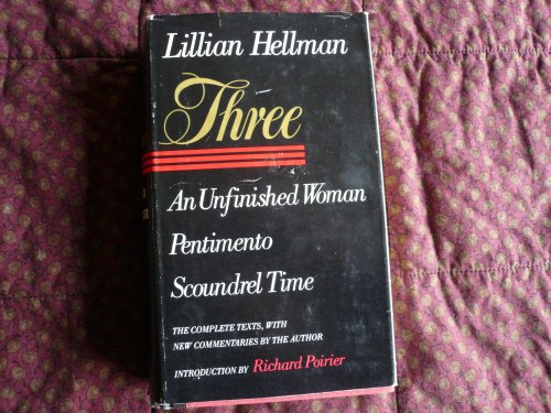 9780316355148: Three: An Unfinished Woman, Pentimento, Scoundrel Time