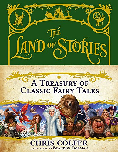 9780316355919: The Land of Stories: A Treasury of Classic Fairy Tales