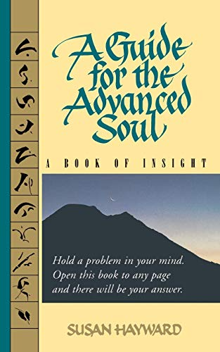 9780316357463: A Guide for the Advanced Soul: A Book of Insight