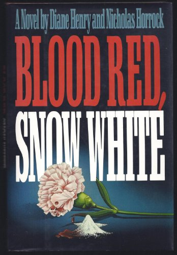 9780316357524: Blood Red, Snow White: A Novel