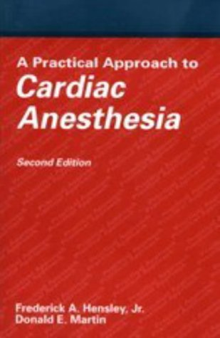 9780316357869: Practical Approach to Cardiac Anesthesia