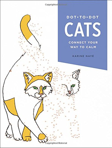Dot-To-Dot: Cats: Connect Your Way to Calm