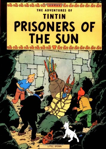 9780316358439: The Adventures of Tintin: Prisoners of the Sun