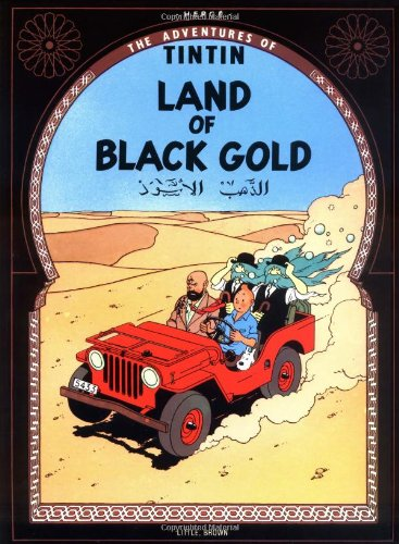 9780316358446: Land of Black Gold (The Adventures of Tintin)